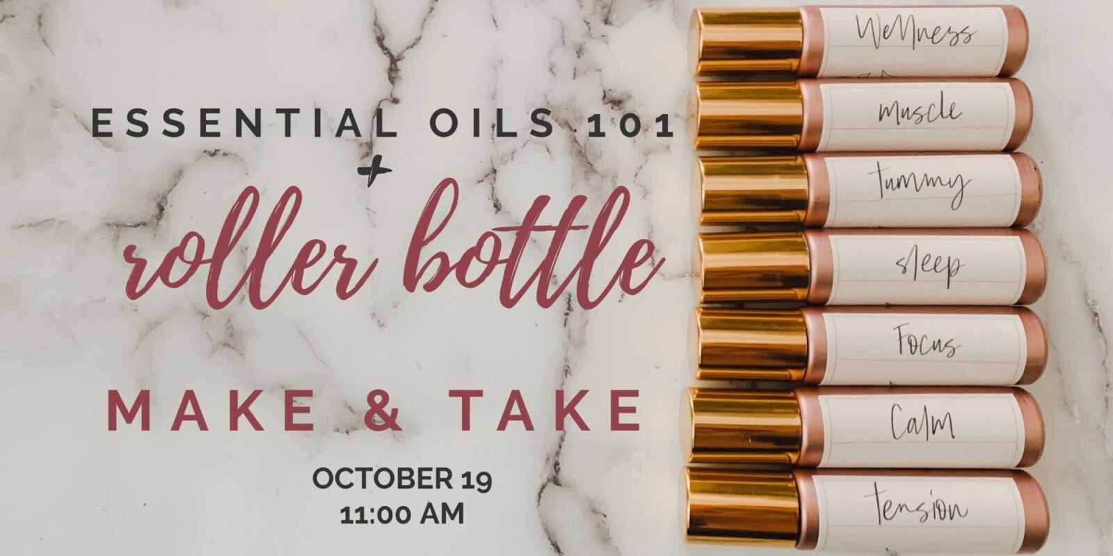 Essential Oils 101 + Roller Bottle Make & Take