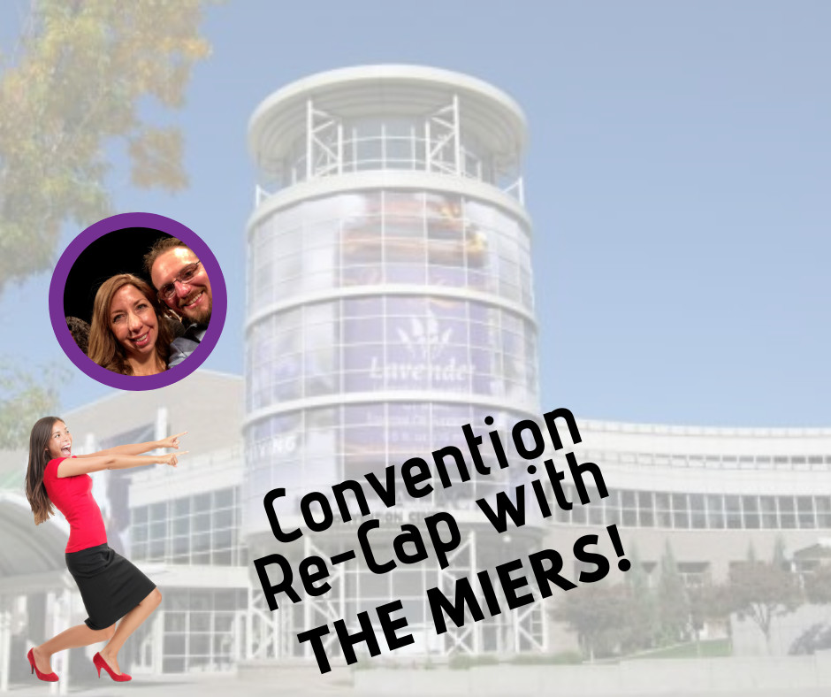2019 Post Convention Re-cap