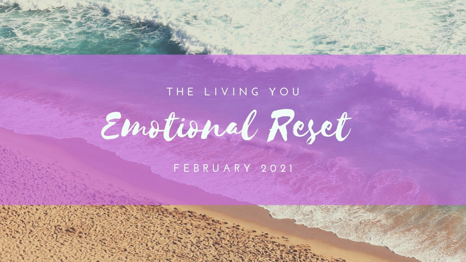 The Living You Emotional Reset