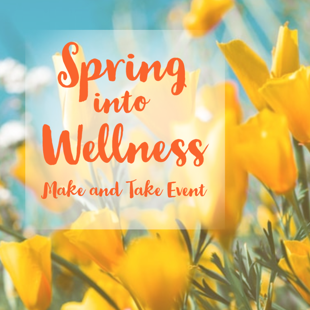 Spring Into Wellness - Zoom