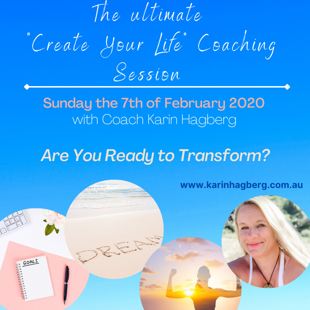 "The ultimate ""Create Your Life"" Session 2021"