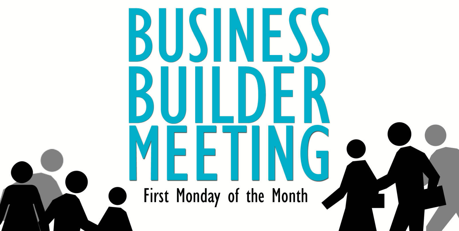 August Business Builder Meeting